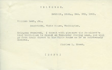 Telegram, Charles Lang Freer to President Roosevelt accepting the offer of hospitality, December 9, 1905